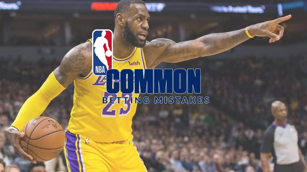 common-betting-mistakes-nba